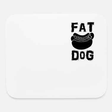Fat Dog Fat Dog - Mouse Pad
