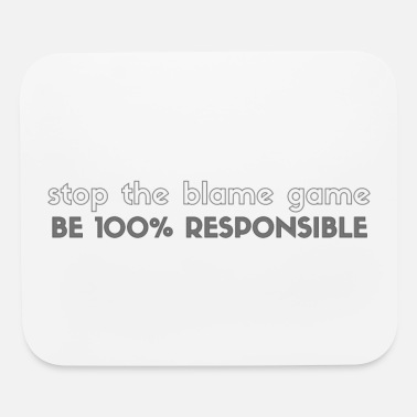 Book Stop the Blame Game, Be 100% Responsible - Mouse Pad