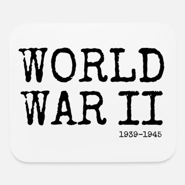 World War Ii World War II 1939-1945 (Black) - Mouse Pad
