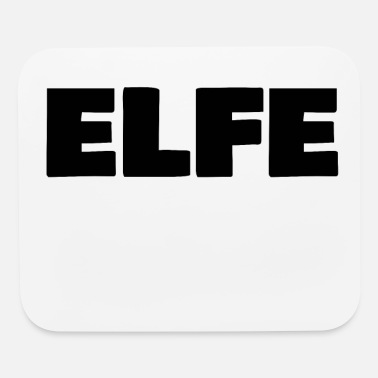Elf Elfe - Mouse Pad
