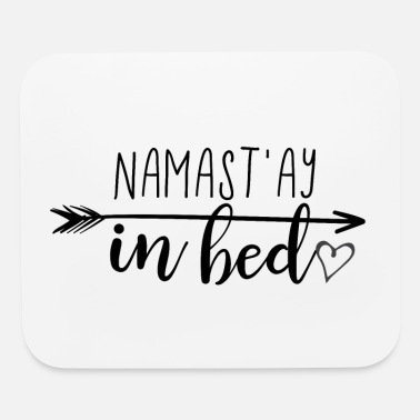 Bed namast in bed - Mouse Pad