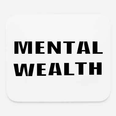 Wealth Mental Wealth - Mouse Pad