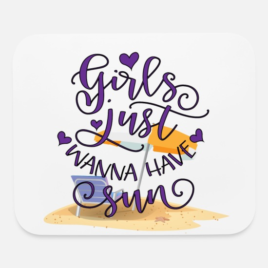 Sunglasses Mouse Pads - Girls Just Wanna Have Sun - Mouse Pad white
