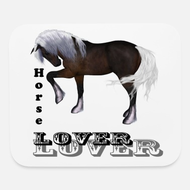 Horse Lover For horse lovers - Mouse Pad