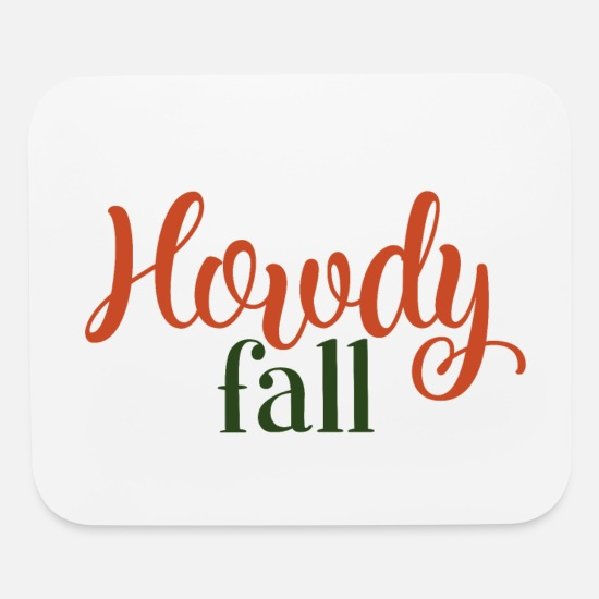 Birthday Mouse Pads - Howdy Fall - Mouse Pad white