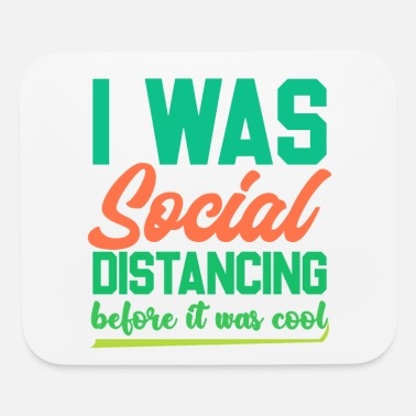 Funny Introvert Shirts | Funny Social Distancing - Mouse Pad