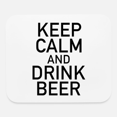Beer Drinking Keep Calm And Drink Beer, Drink Beer - Mouse Pad