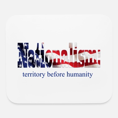 National Nationalism - Mouse Pad