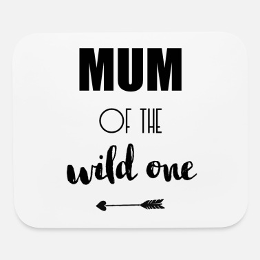 Mummy Mum of the wild one Mummy Mother Arrow black - Mouse Pad