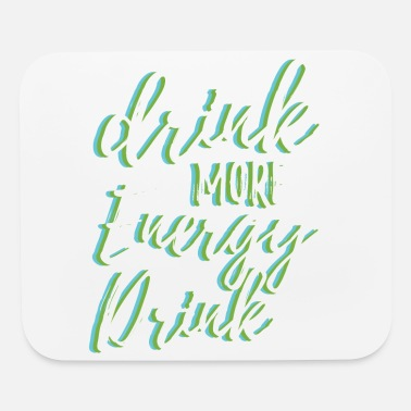 Energy Drink Energy Drink More Power Energy Funny Gift - Mouse Pad
