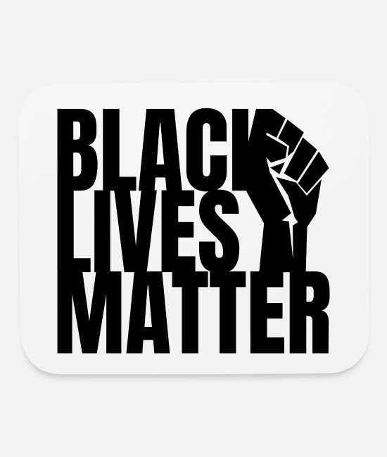 Ethics Mouse Pads - Text: Black Lives Matter Fist (black) - Mouse Pad white