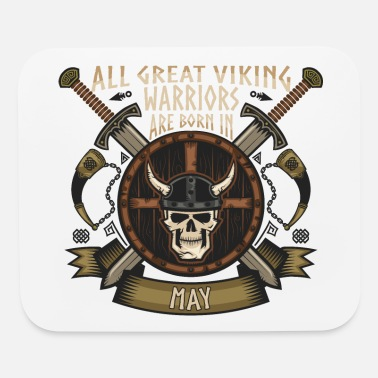 Born Viking Warriors Are Born In May - Mouse Pad