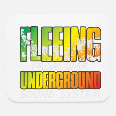 Undergroundsoundsystem Fleeing from War reggae UNDERGROUNDSOUNDSYSTEM - Mouse Pad