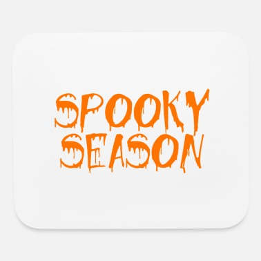 spooky season is came lo - Mouse Pad