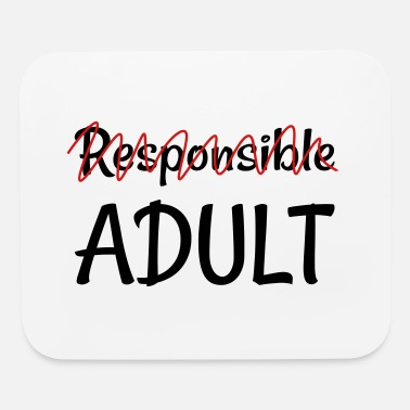 (Ir)Responsible Adult - Mouse pad Horizontal
