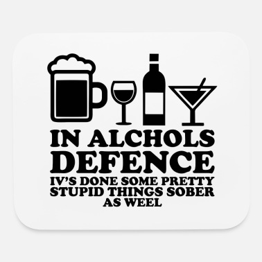 Defence IN ALCOHOLS DEFENCE - Mouse Pad