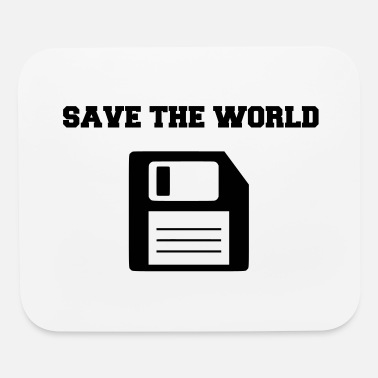 Save The World save the world - Mouse Pad