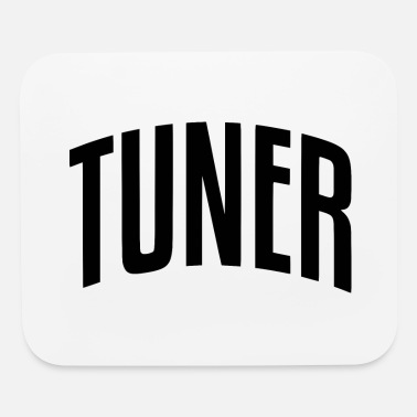 Tuner tuner - Mouse Pad