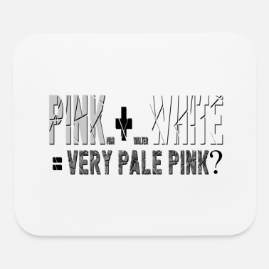 Skyler pink plus white equals meth - Mouse Pad