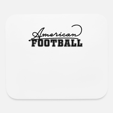 American Football American Football American Football - Mouse Pad