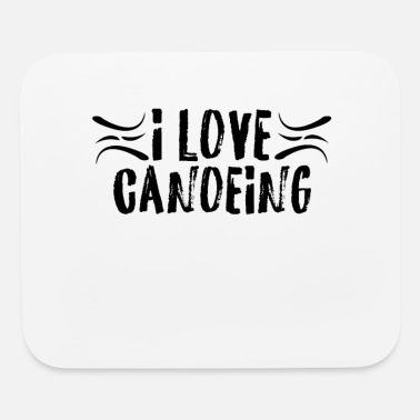 Canoeing Canoeing - Mouse Pad