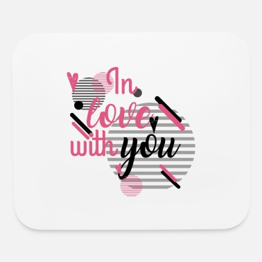 Love in Love With YOu - Mouse Pad