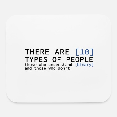 Bug There are 10 types of people gift computers - Mouse Pad