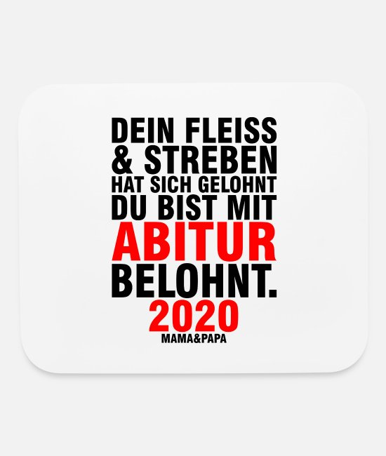 Matura Exam Mouse Pads - Abitur saying 2020 school graduation - Mouse Pad white