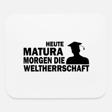 Austria Matura fun saying school gift - Mouse Pad