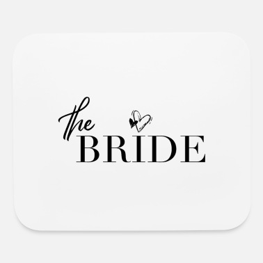The Bride - Wedding Party Engaged Bachelorette - Mouse Pad