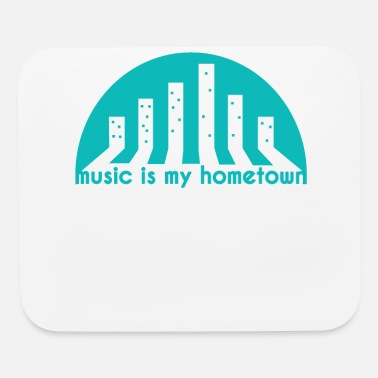 Hometown Music Hometown - Mouse Pad