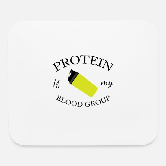 Gift Idea Mouse Pads - Protein is my bloodgroup - Mouse Pad white