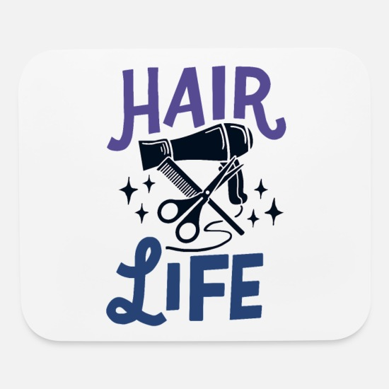 Studio Mouse Pads - Hairstylist Hair Life Hairdresser Barber Gift Idea - Mouse Pad white