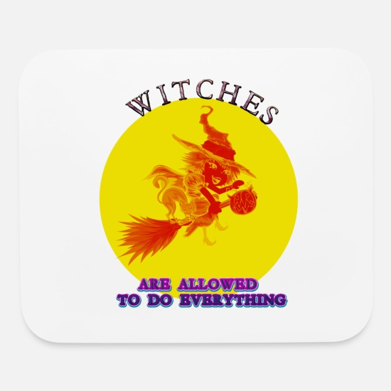 Witches Broom Mouse Pads - witches are allowed to do erverything T shirt - Mouse Pad white