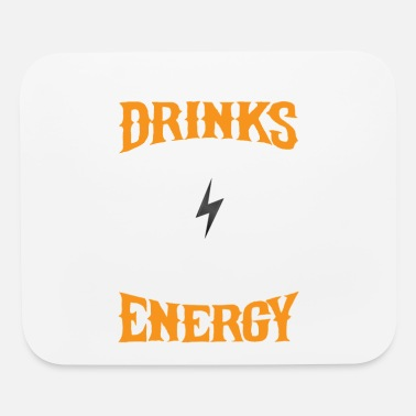 Energy Drink Energy Drinks Spreading Energy Caffeine Lover - Mouse Pad