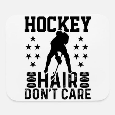Funny Hockey Hair Don't Care Hockey Player - Mouse Pad