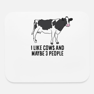 Moo Funny Cow Farmer, I Like Cows And Maybe 3 People - Mouse Pad