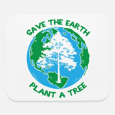 Ecology Save The Earth Awareness Plant A Tree Environment - Mouse Pad