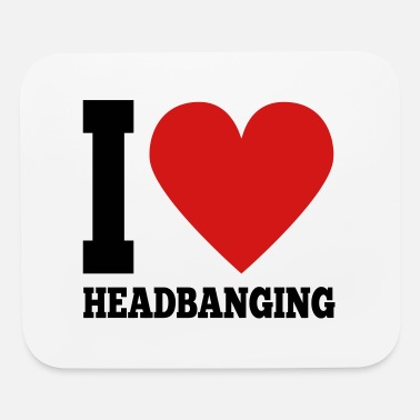 Headbang I love HEADBANGING - Mouse Pad