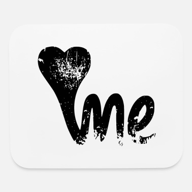 Love Me LOVE ME - Mouse Pad