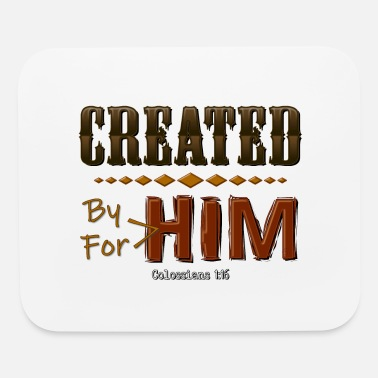 For Him Created By Him - Mouse Pad