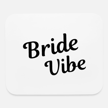 Wedding Vows Bachelorette Party Wedding Bride Vibe Gift Idea - Mouse Pad