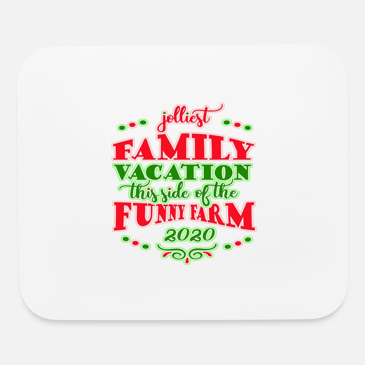 Christmas Family Vacation Packages 2020 Christmas Family Vacation 2020 Mouse Pad | Spreadshirt