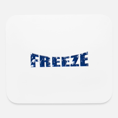 Freezing Freeze - Mouse Pad