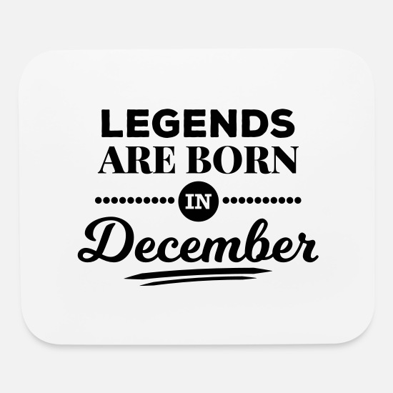 Saying Mouse Pads - legends are born in december birthday saying - Mouse Pad white