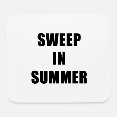 Sweep Sweep In Summer - Mouse Pad