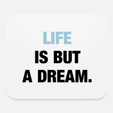 life is but a dream - Mouse Pad