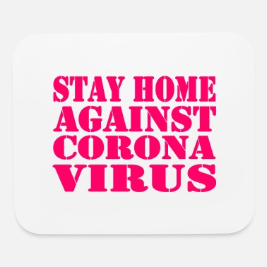 Stay Human Stay Home - Mouse Pad