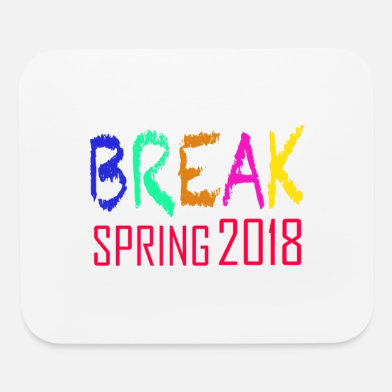 Break Dance Mouse Pads - Spring Break 2018 - Mouse Pad white