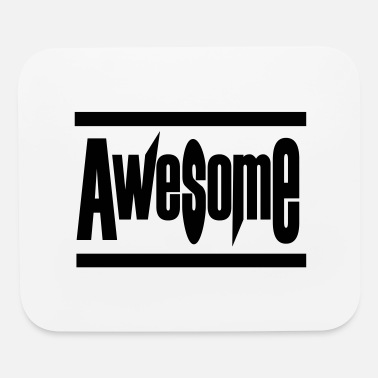 Awesome! - Mouse Pad
